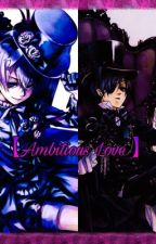 Ciel X Alois【Ambitious Love】 by -AIoisTrancy