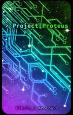 Project Proteus by Niktzad