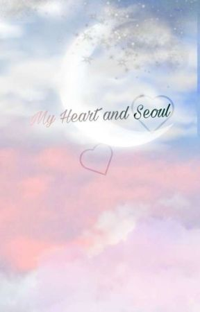 My Heart And Seoul by FictionalChaos