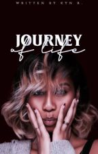Journey Of Life. by kynwrites