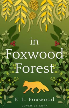 in Foxwood Forest | completed by elfoxwood