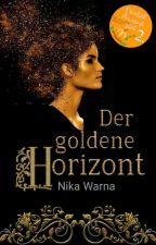 Der goldene Horizont by NikaWarna