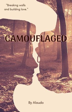 Camouflaged [LGBT+] (Being edited) by Alaudo