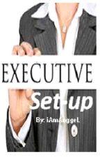 Executive Set-up by iAmAnggeL