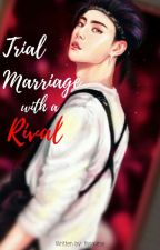 Trial Marriage with a Rival   Johnny Seo (ON-GOING) by fissaoirse