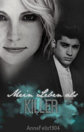 Mein Leben als Killer by AnneFelix1904