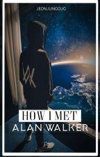 How I Met Alan Walker  ¦¦ Ft. BTS by itzstae