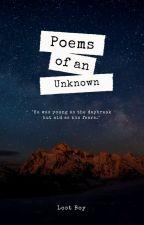 Poems of an Unknown ♡ by emotionalroe