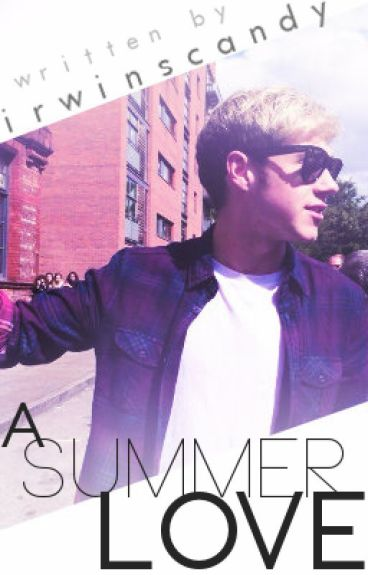 A Summer Love ✿ Niall Horan
