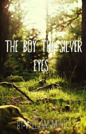 The Boy with the Silver Eyes by Partition_Potato