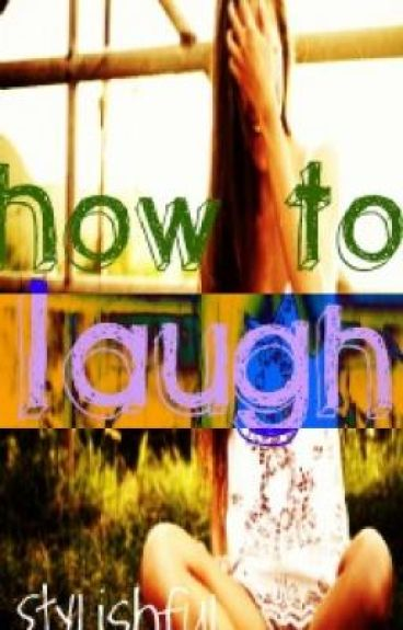 How To Laugh