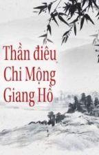 BH (ĐN) Thần Điêu Chi Mộng Giang Hồ by KinSiver