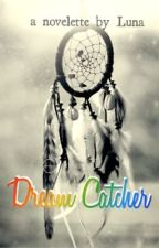 Dream Catcher by lunamazing
