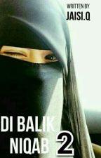 Di Balik Niqab 2 by JaisiQ