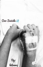 Our suicide💦 by latreecc