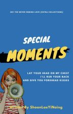 Special Moments  by ShoonLaeYiNaing