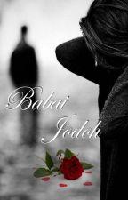 BABAI JODOH by Mayakuatmakan
