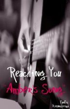 Reaching You (FanFic) - Revised by kieanchiimo