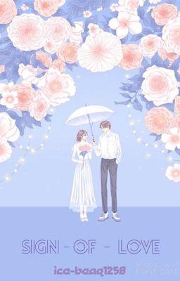 SIGN OF LOVE ( Kim Ngưu - Ma Kết )