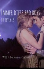 Immer diese Bad Boys by reyly13