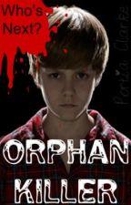 Orphan Killer 2 by PortiaClarke