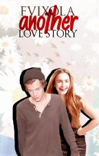 Another Love Story  by fvixola
