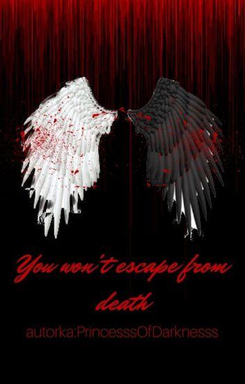 You won't escape from death (Od śmierci nie uciekniesz)