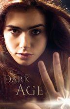 The Dark Age - TOME I by VioletAdley