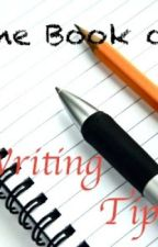 The Book of Writing Tips by Watty_Aid