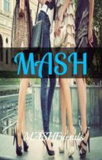 MASH by MASHFriends
