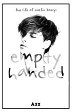 Empty Handed by iam_Axx