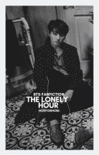 ▍The Lonely Hour | Jungkook ✔ by HoeForHobi-