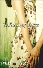 Echoes of Love by PavartiKTyler