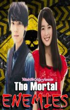 The Mortal Enemies [ON-GOING] by PinkIsMyFavorite