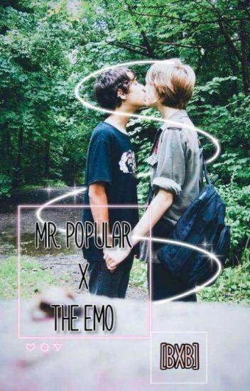 Mr. Popular x The Emo (BxB)