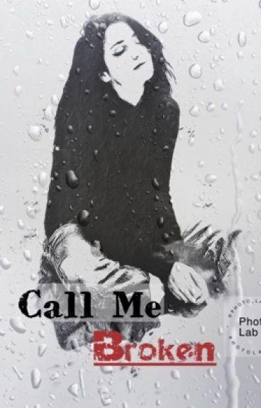 Call Me Broken