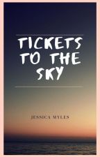 Tickets to The Sky (Completed!) by Queso_Pequena