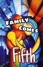 Family comes Fifth by Kozmotrpica
