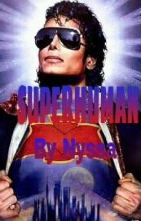 SuperHuman (MJ Story) by 90sChyld