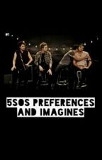 5SOS (clean and dirty) preferences and imagines by atl_hemmo1975