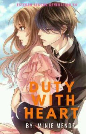 Duty With Heart (SOON..)  by MinieMendz