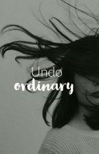 undo ordinary || unordinary one-shots&more  by americanaa_exotica