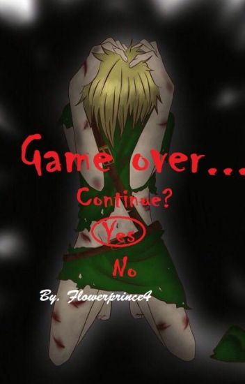 Game Over... (Depressed Ben Drowned x Reader)