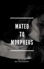 Mated To Morpheus by rottencranberry
