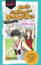 she's dating the gangster by khrisia26KD