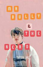 MR.BULLY AND THE NERD [TAE.KOOK] by BTSV_95