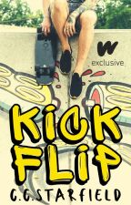Kickflip | bxb | ✓ by ccstarfield