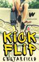 Kickflip | bxb | ✓ by ccstarfield