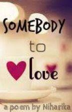 Somebody To Love by ilovebooksandstories
