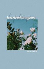 Buzzfeed Imagines by InspiringErised